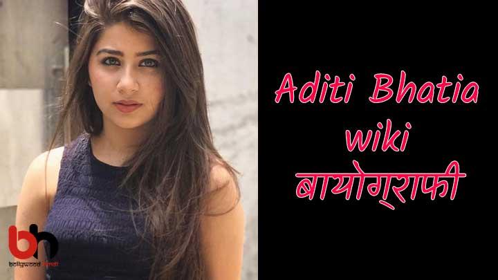 Aditi Bhatia biography