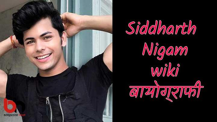 siddharth nigam biography