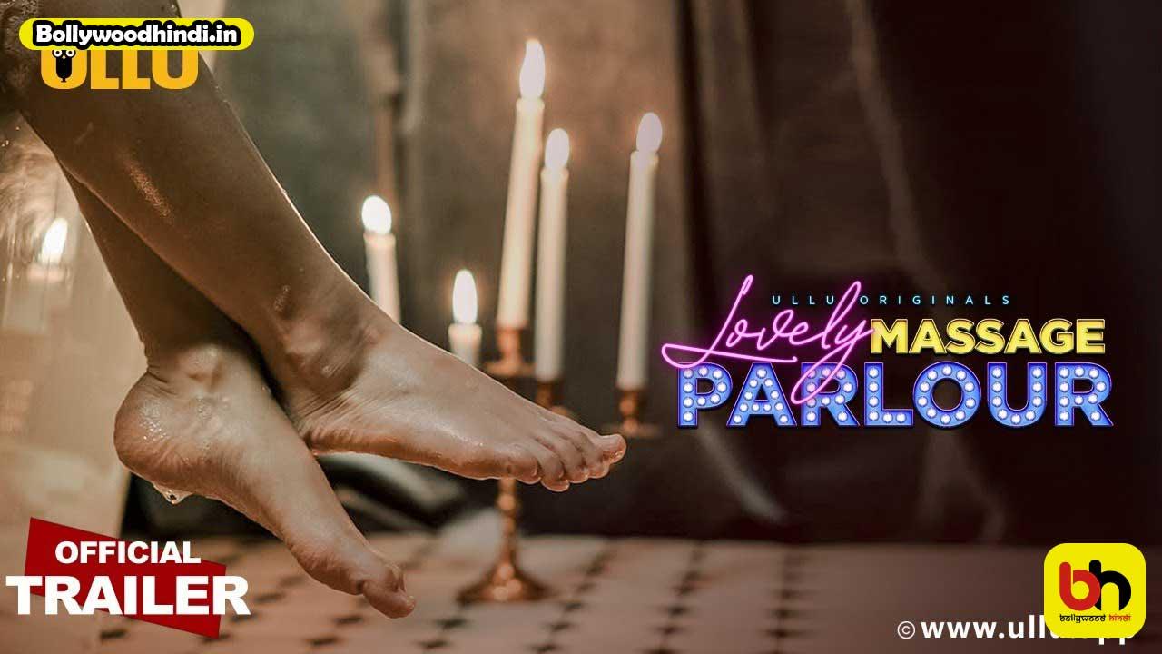 Lovely Massage Parlour ullu web series