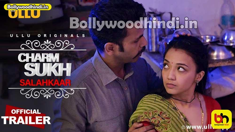 Charmsukh Salahkaar ullu web series