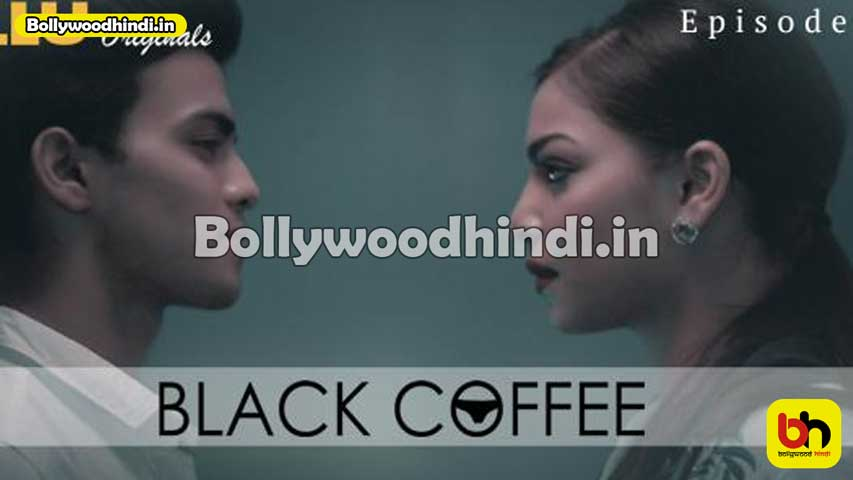 Black coffee ullu web series