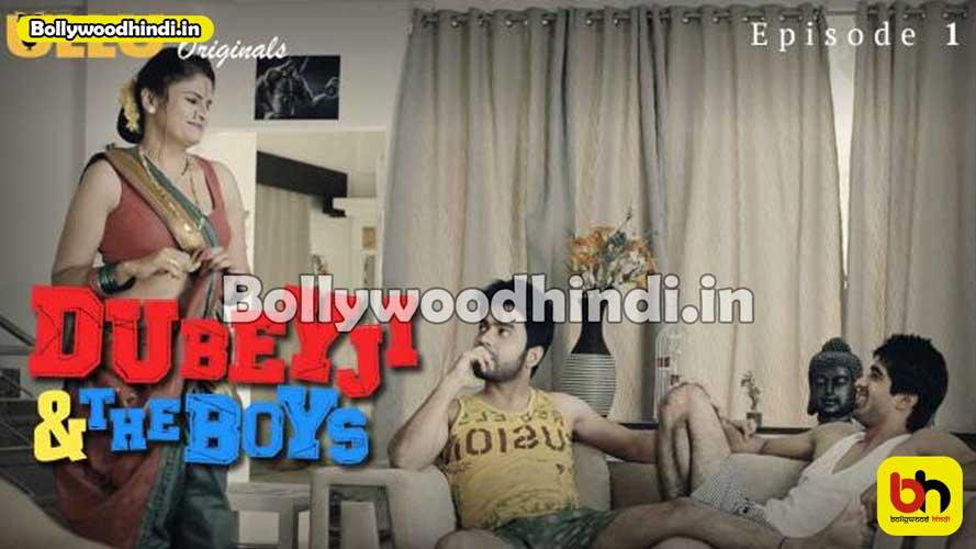 Dubeyji & The Boys ullu web series wiki cast