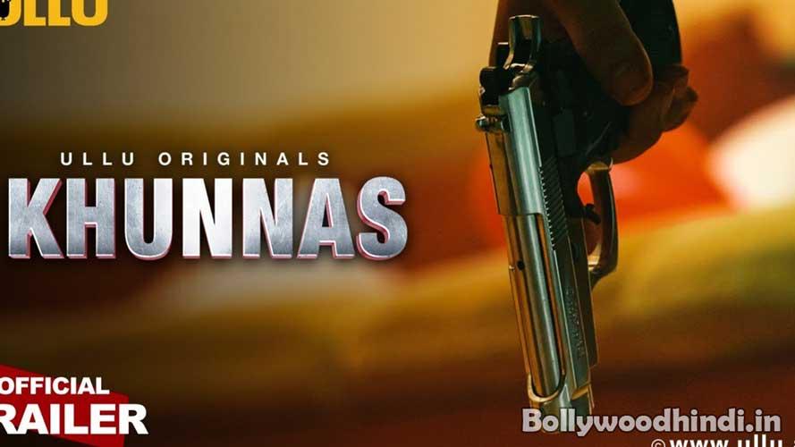 Khunnas ullu originals web series wiki cast