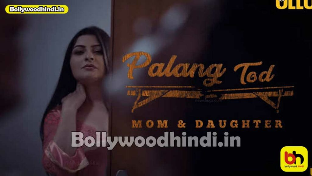 Palang Tod Mom & Daughter wiki cast