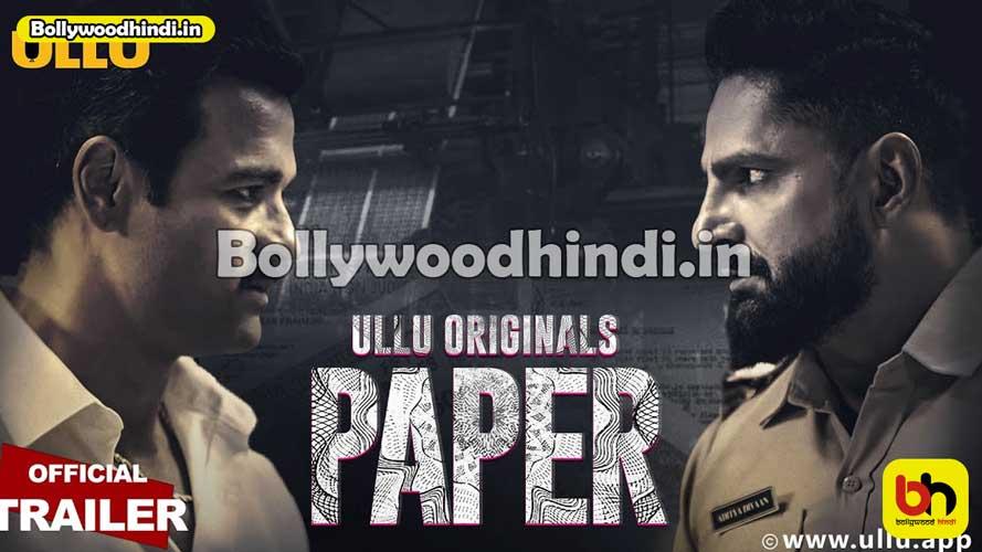 Paper Part 1 ullu web series wiki cast